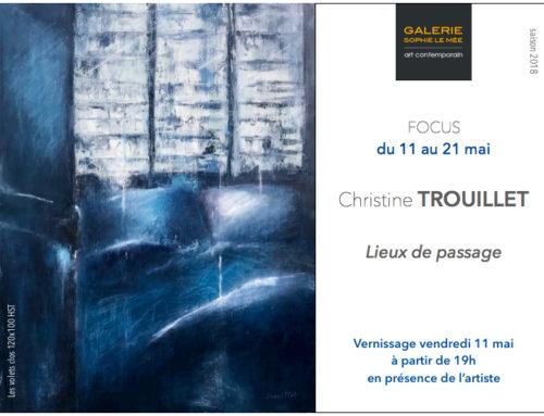 Focus Christine Trouillet